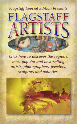 Discover the Flagstaff region's most popular and best-selling artists, photographers, jewelers, sculptors and galleries.